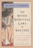 Deepak-Chopra-Seven-Spiritual-Laws